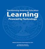 Plan nacional estadounidense de educación en TIC – 2010.  Transformado la Educación Estadounidense: Aprendizaje potenciado por la Tecnología (TIC)