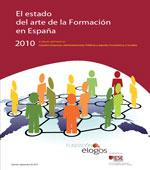 El estado del arte de la Formación en ESPAÑA. Septiembre de 2011. Fundación Élogos