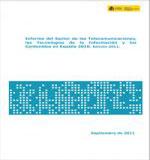 Informe del Sector de las Telecomunicaciones,las Tecnologías de la Información y los Contenidos en España 2010. Edición 2011