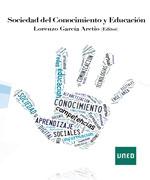 """""""Sociedad del conocimiento y educación"""" UNED. Lorenzo García Aretio (Editor)"""