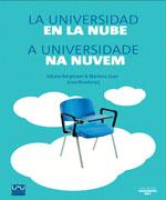 La Universidad en la Nube. A Universidade na Nuvem