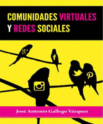 Comunidades Virtuales y Redes Sociales