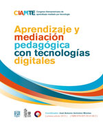 CIAMTE 2012. Aprendizaje y mediación pedagógica con tecnologías digitales